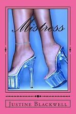 Mistress : Mysterious Ways on How to Get Rid of Your Husband's Mistress by...