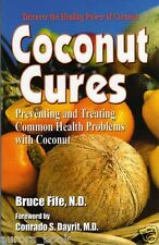 Coconut Cures by Bruce Fife Paperback Brand New Paperback Book WT55909