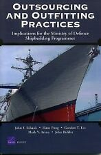 Outsourcing and Outfitting Practices: Implications for the Ministry of Defense S