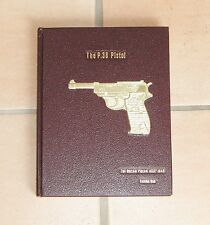 "Warren H. Buxton - ""THE P.38 PISTOL"", Vol. 1 - NEU"