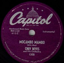 "CHUY REYES! - ""MOCAMBO MAMBO"" B/W ""OINK, OINK MAMBO"" CAPITOL-1300 MONO 78 VG+!"