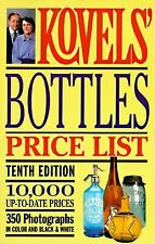 Kovels' Bottles Price List - 10th Edition (Kovels' Bottle Price List)