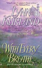 With Every Breath, Kurland, Lynn, 0515144703, Book, Acceptable