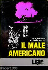 LOCCHI BENOST Il male americano L.E.D.E. 1978