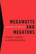 Megawatts and Megatons: A Turning Point in the Nuclear Age?-ExLibrary