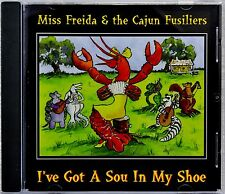 Miss Freida & the Cajun Fusiliers I've Got a Sou in My Shoe CD Jolie Bassette