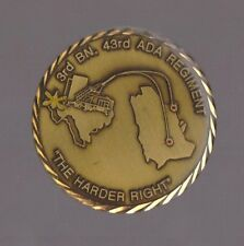 3rd Bn 43rd ADA Regt The Hard Right Fort Bliss Texas  Challenge Coins 1.5  Inch