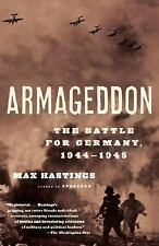 Armageddon: The Battle for Germany, 1944-1945, Hastings, Max, Good Book