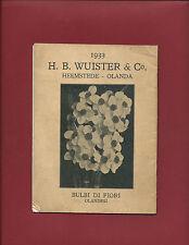Libro Illustrato 1933 Coltivazione Bulbi Fiori Giardinaggio H. B. Wuister Olanda