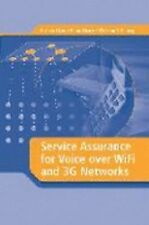 Service Assurance for Voice over WiFi and 3G Networks