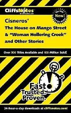 CliffsNotes on Cisnero's The House on Mango Street & Woman Hollering Creek a