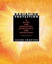 Radiation Protection:  A Guide for Scientists, Regulators and Physicians, Shapir