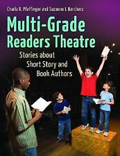 NEW - Multi-Grade Readers Theatre: Stories about Short Story and Book Authors