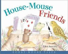 House-Mouse Friends: House Mouse Tales-ExLibrary