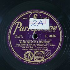 78rpm JIMMY SHAND madge wildfires strathspey / the white cockade F.3424