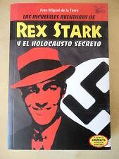Rex Stark y el Holocausto Secreto,Juan Miguel De La Torre,Devir 2004