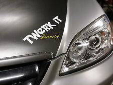 Twerk It Decals Stickers Graphics Banners 9X2.3 Funny JDM 4X4 LED Tools HID it