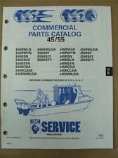 1991 Johnson Evinrude 45 & 55 HP Commercial Outboard Motor Parts Catalog 434242