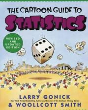 The Cartoon Guide to Statistics by Larry Gonick, Woollcott Smith