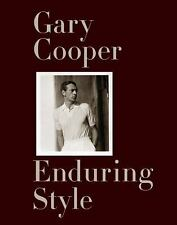 Gary Cooper : Enduring Style by Maria Cooper Janis and G. Bruce Boyer (2011,...