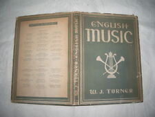 W J TURNER, ENGLISH MUSIC, BRITAIN IN PICTURES 2ND EDITION 1942, DUSTWRAPPER