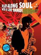 Play-Along Soul With A Live Band Learn to Play Alto Saxophone Sax Music Book &CD