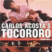Carlos Acosta - Tocororo Soundtrack ( CD ) NEW / SEALED
