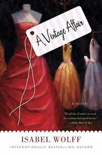 A Vintage Affair by Isabel Wolff (2010, Hardcover)