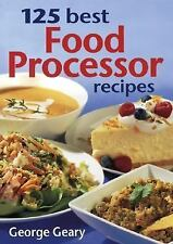 125 Best Food Processor Recipes-ExLibrary