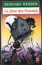 Bernard WERBER * Le Jour Des Fourmis * Texte intégral roman  Livre de Poche