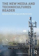 The New Media and Technocultures reader Seth Giddings & Martin lister