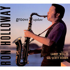 Groove Update - Ron Holloway (CD 1998)