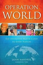 Operation World: The Definitive Prayer Guide to Every Nation - 7th Edition