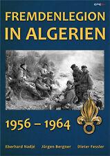 Fremdenlegion in Algerien 1956 -1964 Fremdenlegion Legion Fallschirmjäger Buch