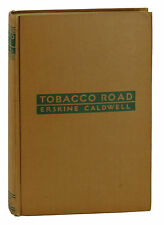 Tobacco Road ~ SIGNED by Erskine Caldwell ~ 1932 Hardcover
