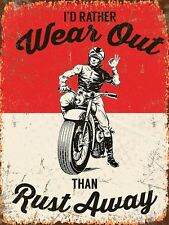 """30x40cm vintage enamel style """"I'd rather wear out than rust away"""" motorbike sign"""