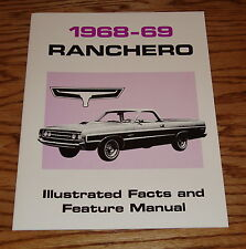 1968-1969 Ford Ranchero Illustrated Facts & Feature Manual 68 69