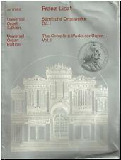 Franz List Universal Orgel Organ Edition -The complète Works for organ -