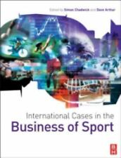 International Cases in the Business of Sport (2007, Paperback)