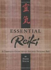 Essential Reiki : A Complete Guide to an Ancient Healing Art by Diane Stein...