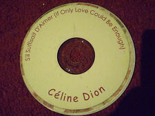 CD CELINE DION S'IL SUFFISAIT D'AIMER IF ONLY LOVE COULD BE ENOUGH NO CASE/LINER