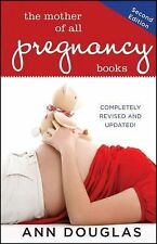 TheMother of All Pregnancy Books by Douglas, Ann ( Author ) ON Jun-29-2012, Pape