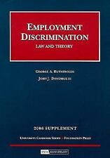 Employment Discrimination, Law and Theory, 2008 Supplement (University Casebook)