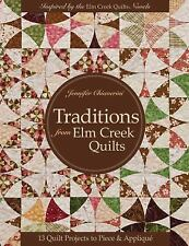 Traditions from Elm Creek Quilts by Jennifer Chiaverini and Chiaverini (2011,...