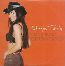 CD SINGLE 2 TITRES--SHANIA TWAIN--I'M GONNA GETCHA GOOD--2002