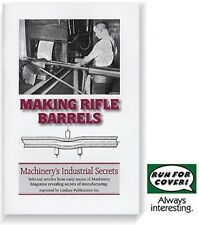 Making Rifle Barrels: Lee-Enfield WW1 gunsmithing (Lindsay how to book)