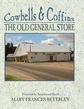 Cowbells & Coffins: The Old General Store-ExLibrary