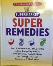 Supermarket Super Remedies! 1649 Shopping Cart Solutions by Jerry Baker new