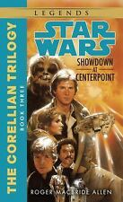 Star Wars the Corellian Trilogy - Legends: Showdown at Centerpoint 3 by Roger...