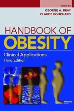 Handbook of Obesity: Clinical Applications, Third Edition Bray, Handbook of Obe